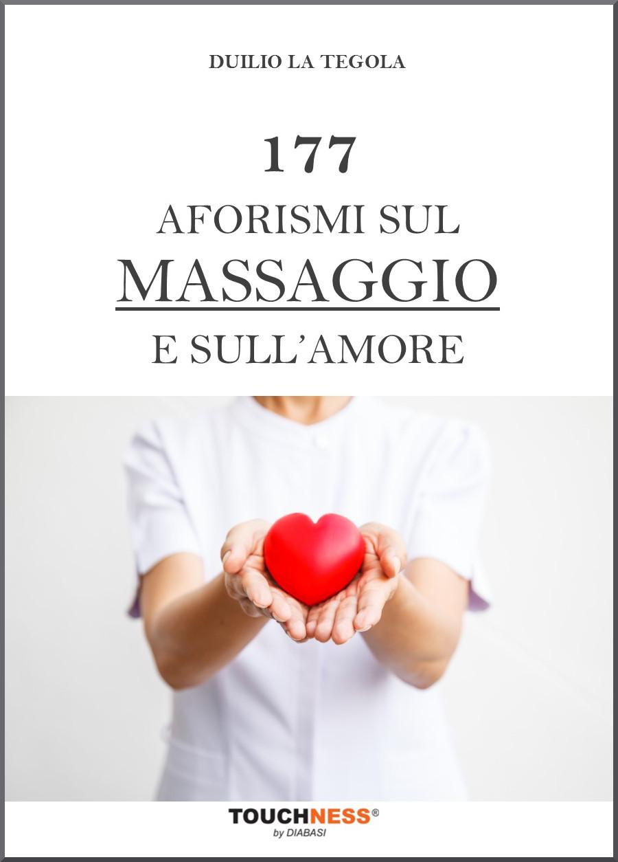 Testo - 177 Aforismi sul Massaggio e sull'Amore
